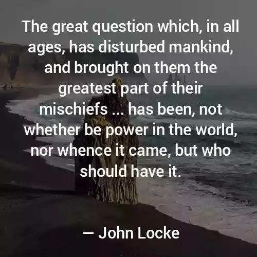 John Locke Best Quotes