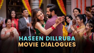 Haseen Dillruba Movie Dialogues