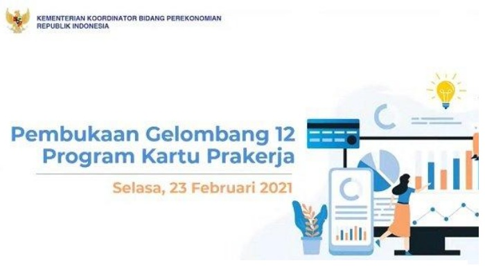 LOGIN www.prakerja.go.id: Pendaftaran Kartu Prakerja Gelombang 12 Hanya 3 Hari