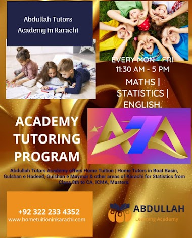 Abdullah Tutors Academy offering Home Tuition for Statistics in Gulberg Town, Ancholi, Karachi