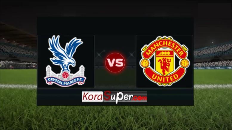 مشاهدة بث مباراة مانشستر يونايتد X كريستال بالاس 24-08-2019
