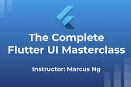 The Complete Flutter UI Masterclass | Build Amazing Apps