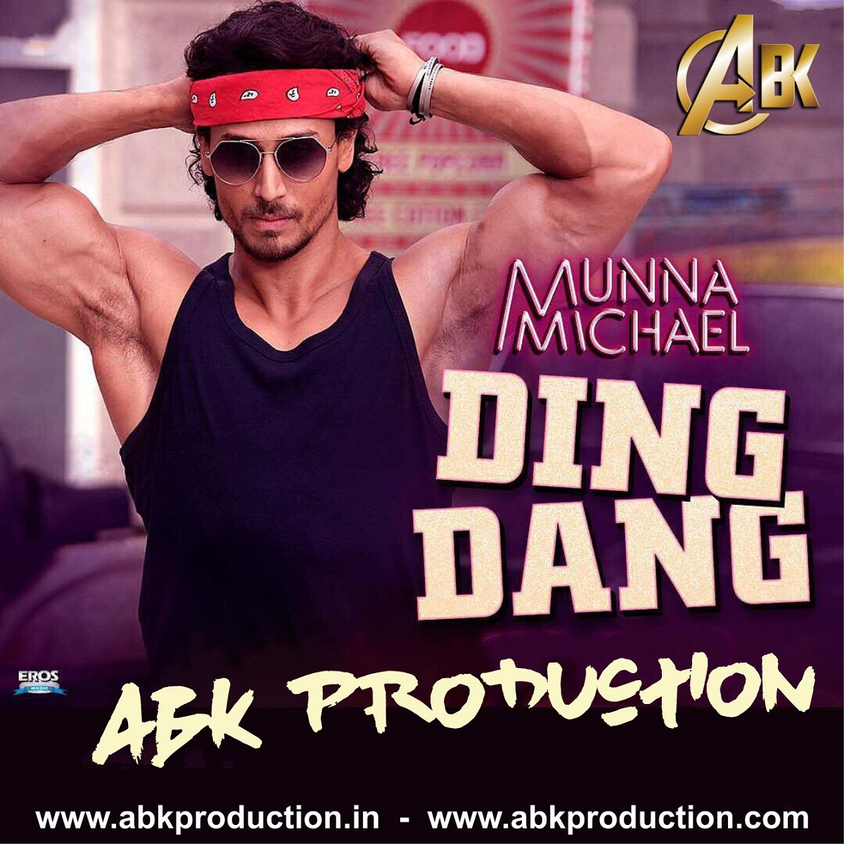Ding Dang ( Munna Michael 2017 ) ABK Production Mix ...