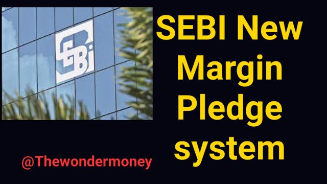 Sebi new margin rules