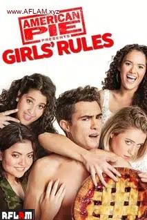 فيلم American Pie Presents Girls' Rules 2020 مترجم اون لاين