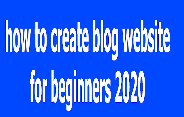 how to create blog website for beginners 2020