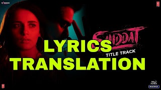 Shiddat Title Track Lyrics in English | With Translation | – Manan Bhardwaj