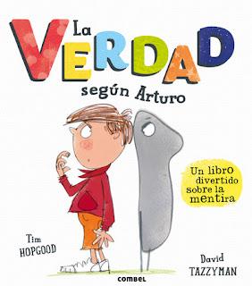 http://www.combeleditorial.com/es/libro/la-verdad-segun-arturo_978-84-9101-112-5