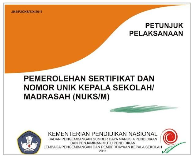 Prosedur Pemerolehan Sertifikat Dan Nomor Unik Kepala Sekolah (NUKS)