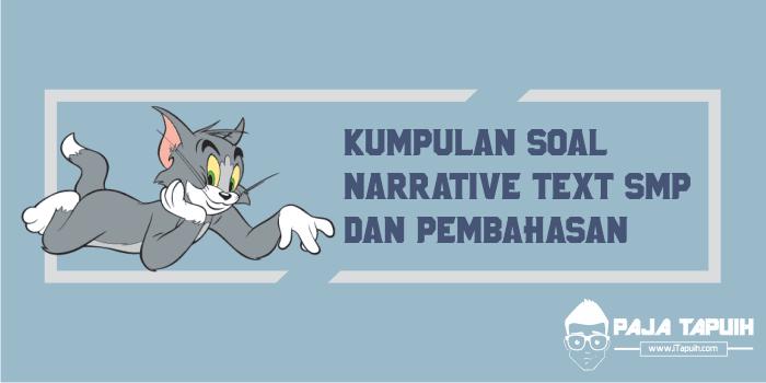 Kumpulan Soal Narrative Text Smp Dan Pembahasan Paja Tapuih