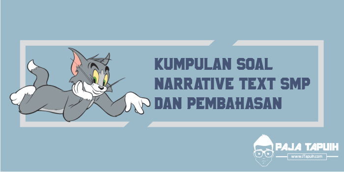 Kumpulan Soal Narrative Text SMP dan Pembahasan