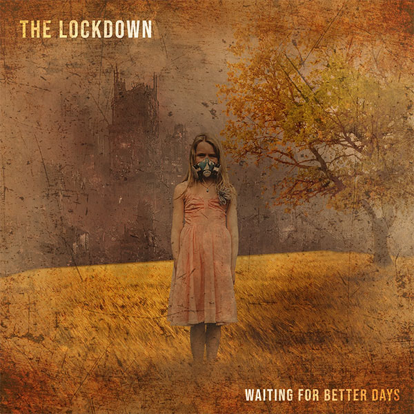 "The Lockdown release video for new song ""New World"""