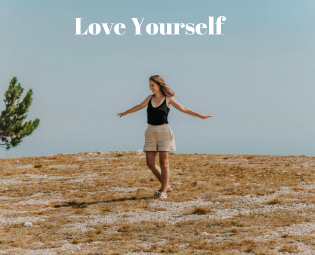 How To Love Yourself Again
