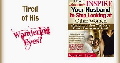 Tips For You: How to Inspire Your Husband to Stop Looking at