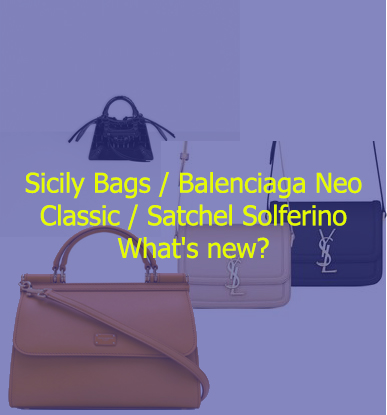 Sicily Bags and other bags in fashion What's new?