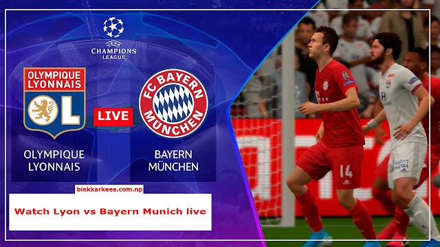 Watch Lyon vs Bayern Munich live | Champions League semi-final