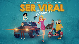 LETRA Ser Viral Remix Lizzy Parra Jeiby Abdi Music Omy Alka