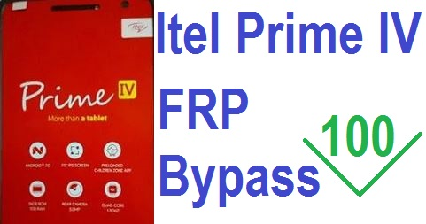 Itel Prime 4  IV FRP Bypass and Google Account Reset