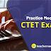 CTET Mock Test 2019   Start Preparing From Today