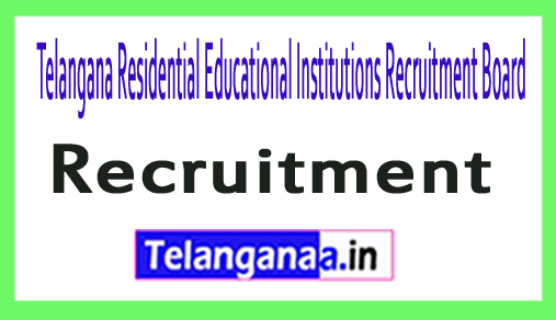 Telangana Residential Educational Institutions Recruitment Board TREIRB Recruitment