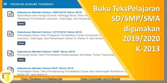 Buku Teks Pelajaran SD/SMP/SMA Yang digunakan TP 2019/2020 Kurikulum 2013