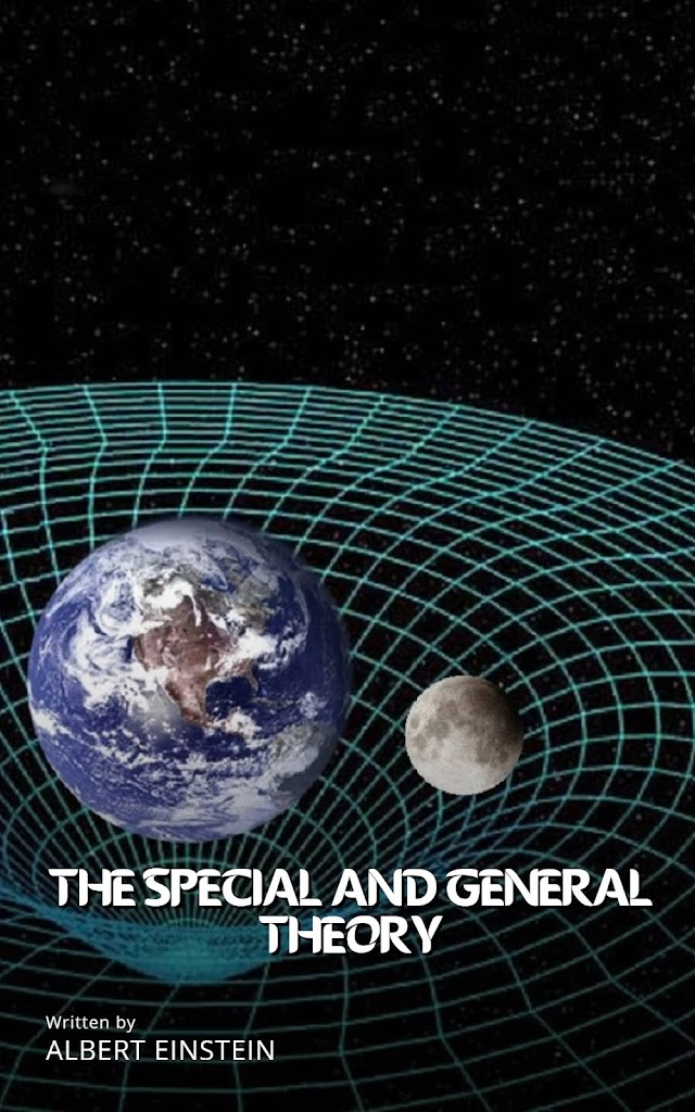 Relativity: The Special and General Theory (Part 1)