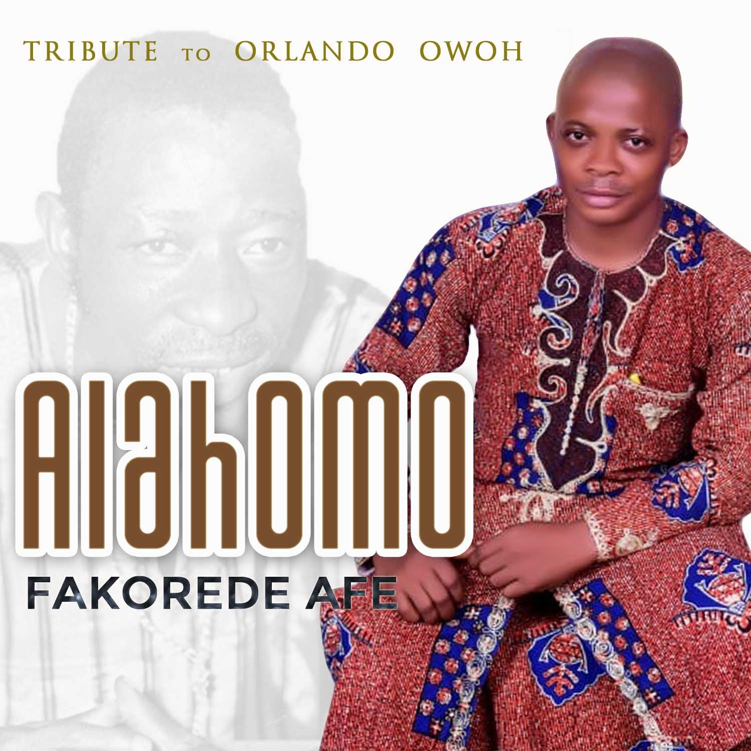 Music:Juju highlife Fakorede Alahomo Mp3 Download #Arewapublisize