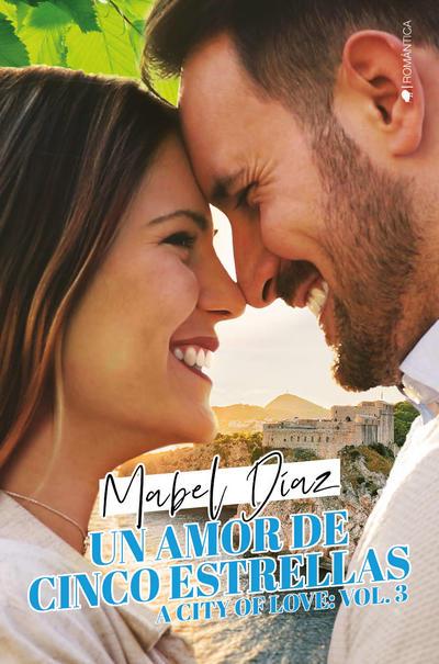 Un amor de cinco estrellas de Mabel Díaz