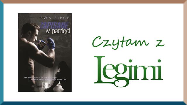 Czytam z Legimi | Ewa Pirce - Zapisane w pamięci