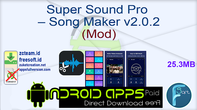 Super Sound Pro – Song Maker v2.0.2 (Mod) _ ZcTeam.id