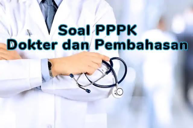 Kisi-kisi Soal P3K (PPPK) Kedokteran