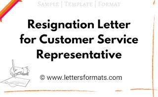 sample of resignation letter for customer service representative
