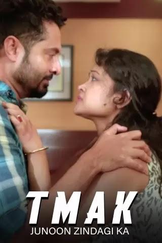 TMAK – Junoon Zindagi Ka (2021) Hindi 720p HDRip x264 AAC 300MB Download
