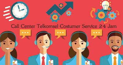 Nomor Call Center Telkomsel Costumer Service 24 Jam Bebas Pulsa Terbaru 2018