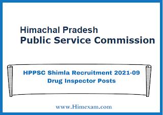 HPPSC Shimla Recruitment 2021-09 Drug Inspector Posts