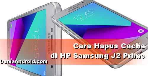 Cara Hapus Cache di HP Samsung J2 Prime