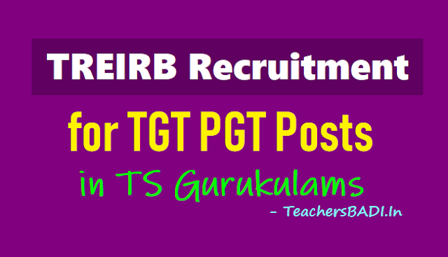 treirb recruitment 2018 for tgt pgt posts in ts gurukulams,last date to apply online for tgts pgts recruitment in telangana residential schools,treirb recruitment exam date hall tickets results at https://treirb.telangana.gov.in/