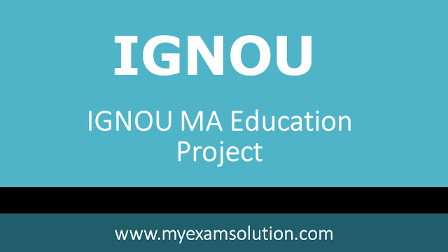 ignou ma education admission 2020, ignou ma in education admission 2021, ignou ma education dissertation handbook, ignou ma education dissertation sample, ignou ma education study material pdf, ma education project topics, ignou ma education syllabus, ignou project synopsis sample pdf