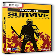 Free Download Game How To Survive - Download Free Games - PC Game - Full Version Games