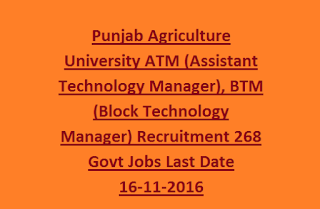 Punjab Agriculture University ATM (Assistant Technology Manager), BTM (Block Technology Manager) Recruitment 268 Govt Jobs