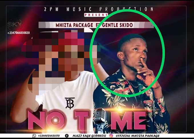 Scam Alert: Download No Time by Mhizta Package ft Gentleskido