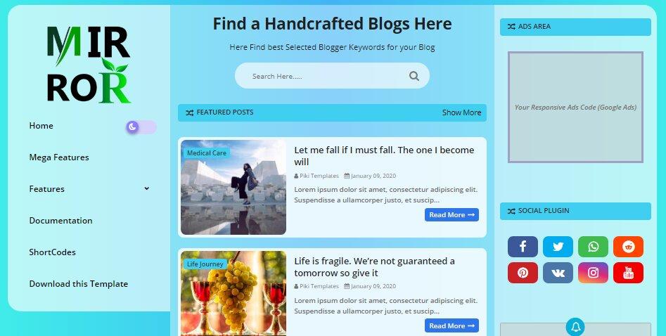 Mirror is a Elegant & Resposnive blogger blogging template
