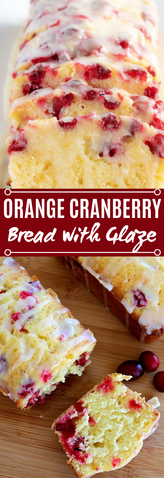 Orange Cranberry Bread with Glaze #cake #desserts