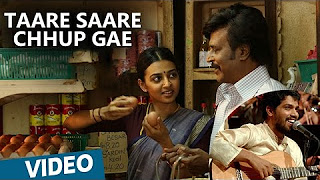 Kabali Hindi Songs _ Taare Saare Chhup Gae Song _ Rajinikanth _ Pa Ranjith _ Santhosh Narayanan