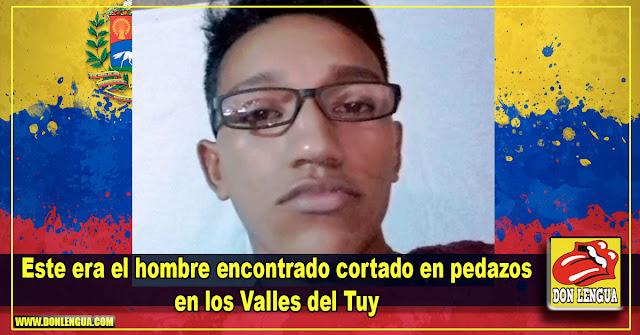 Identificado el hombre hallado en pedazos en los Valles del Tuy