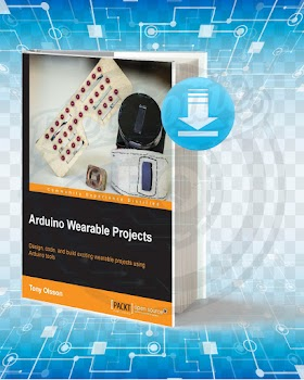 Download Arduino Wearable Projects pdf.