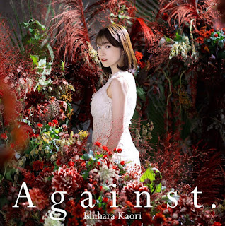 Ishihara Kaori - Against. | Our Last Crusade or the Rise of a New World Opening Theme Song