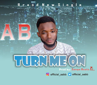 DOWNLOAD MP3 : A B -- TURN ME ON