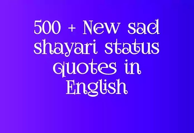500 + New sad shayari status quotes in English