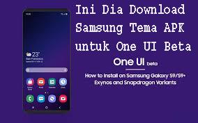 Ini Dia Download Samsung Tema APK untuk One UI Beta 1